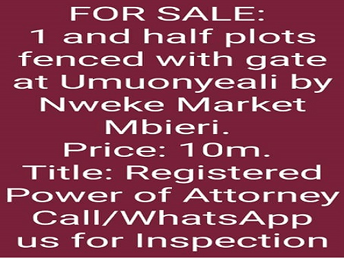 1 and half plots of land fenced with gate at Umuonyeali by Nweke Market Mbieri, Owerri for sale