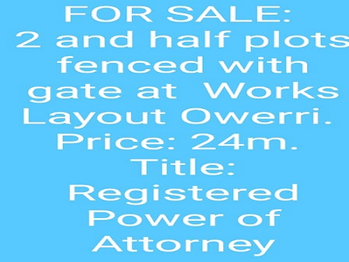 2 and half plots of land fenced with gate at Works Layout, Owerri for sale